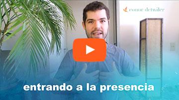 Video: Entrando a la presencia