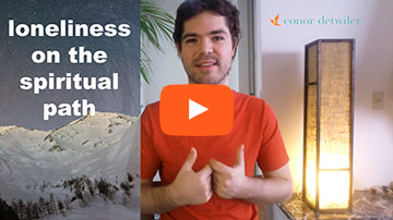 Video: Loneliness on the Spiritual Path
