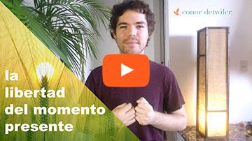Video: La libertad del momento presente