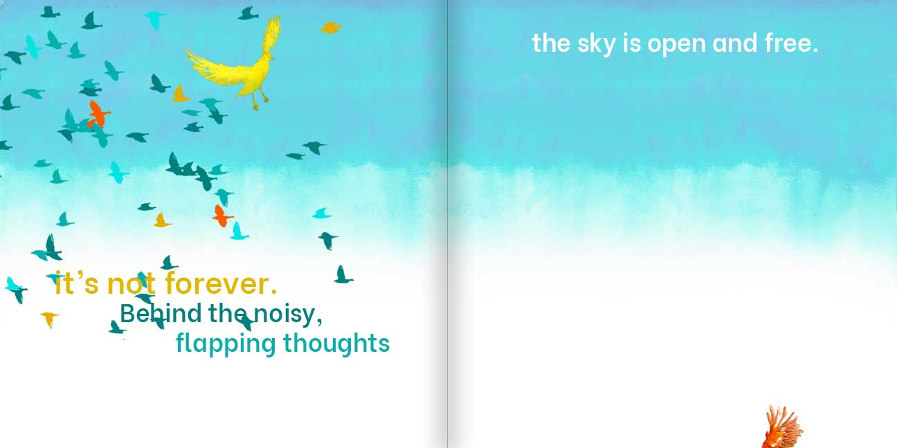"""Illustrated pages from Light, Bright Light children's book. """"It's not forever. Behind the noisy, flapping thoughts, the sky is open and free."""""""